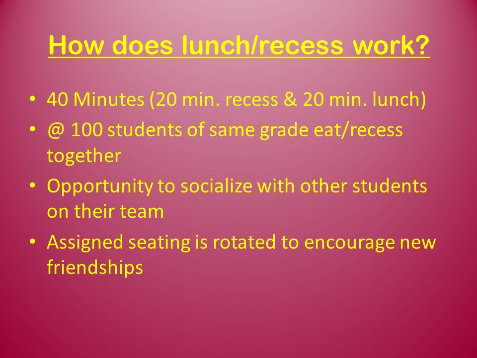How does lunch/recess work