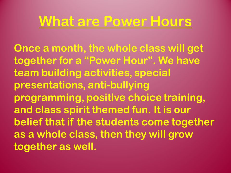 What are Power Hours
