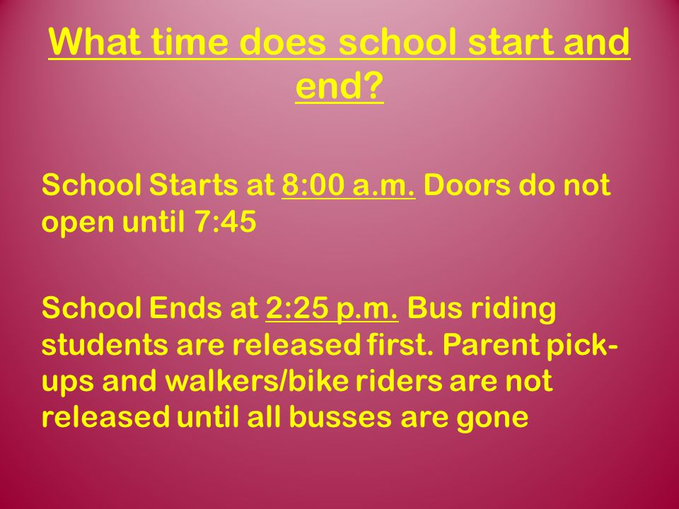 What time does school start and end