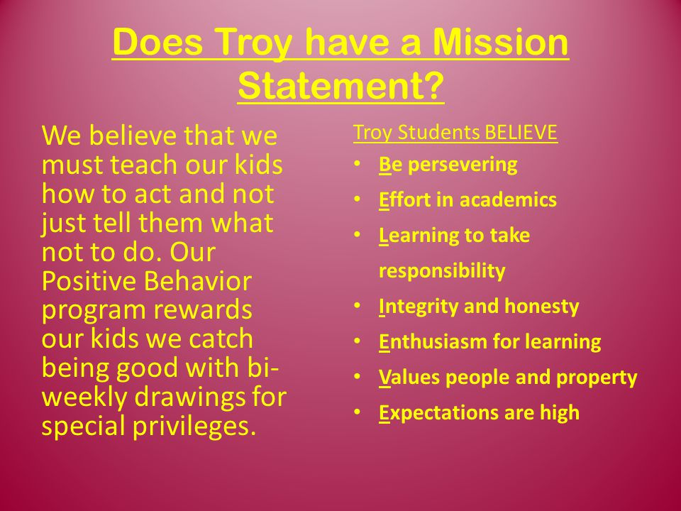 Does Troy have a Mission Statement