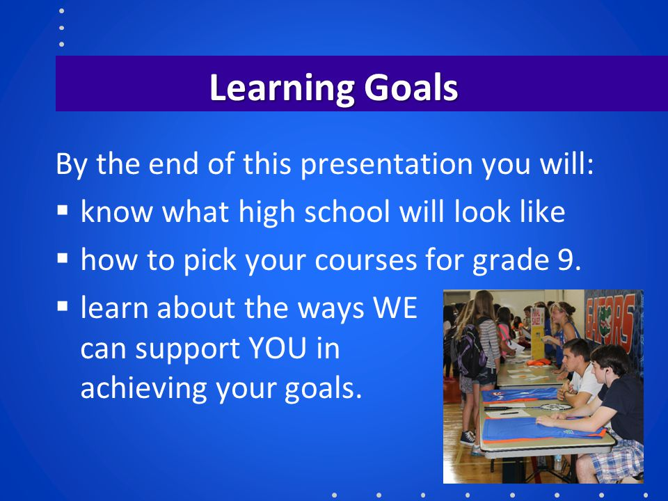 Learning Goals By the end of this presentation you will: