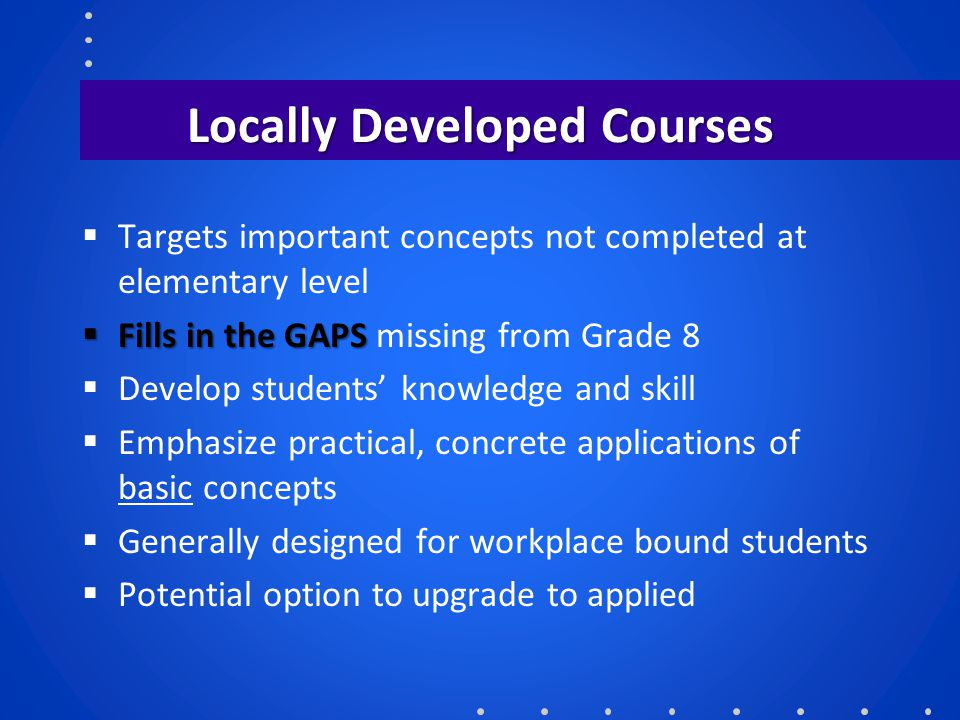 Locally Developed Courses