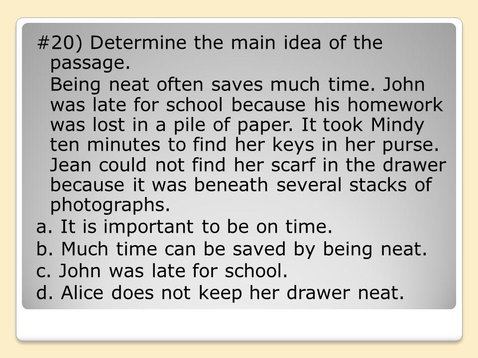 #20) Determine the main idea of the passage