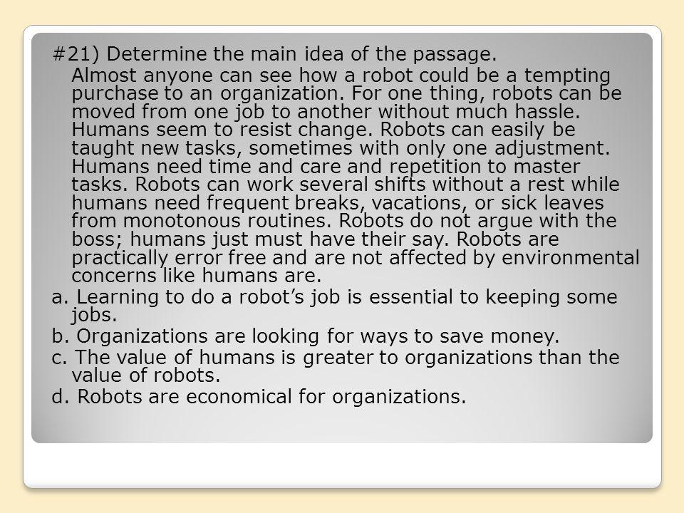 #21) Determine the main idea of the passage.