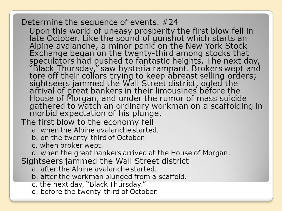 Determine the sequence of events. #24