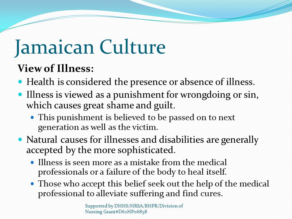 Jamaican Culture View of Illness: