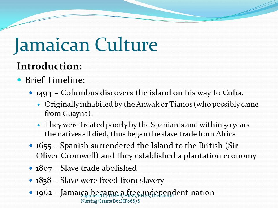 Jamaican Culture Introduction: Brief Timeline: