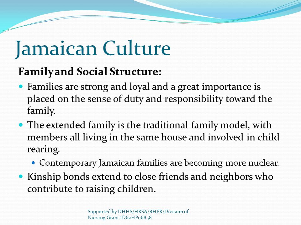 Jamaican Culture Family and Social Structure:
