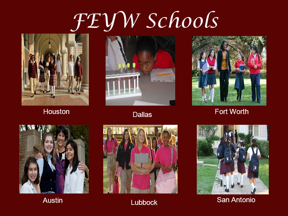FEYW Schools Houston Fort Worth Dallas Austin San Antonio Lubbock