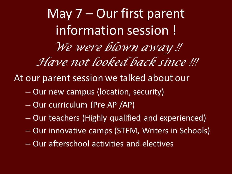 May 7 – Our first parent information session !