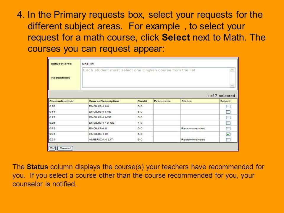 4. In the Primary requests box, select your requests for the different subject areas. For example , to select your request for a math course, click Select next to Math. The courses you can request appear: