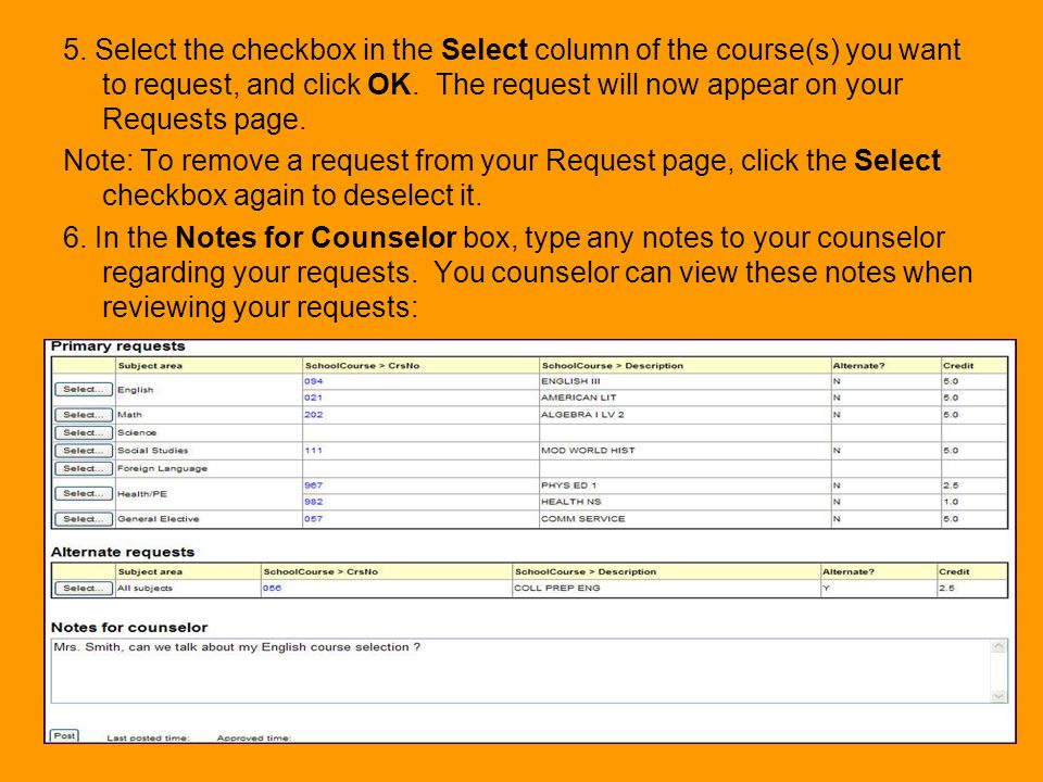 5. Select the checkbox in the Select column of the course(s) you want to request, and click OK. The request will now appear on your Requests page.