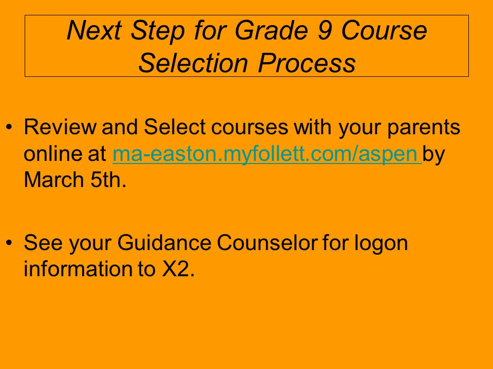 Next Step for Grade 9 Course Selection Process
