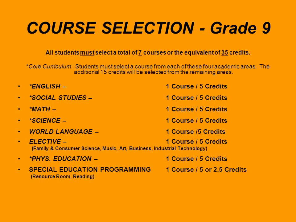 COURSE SELECTION - Grade 9