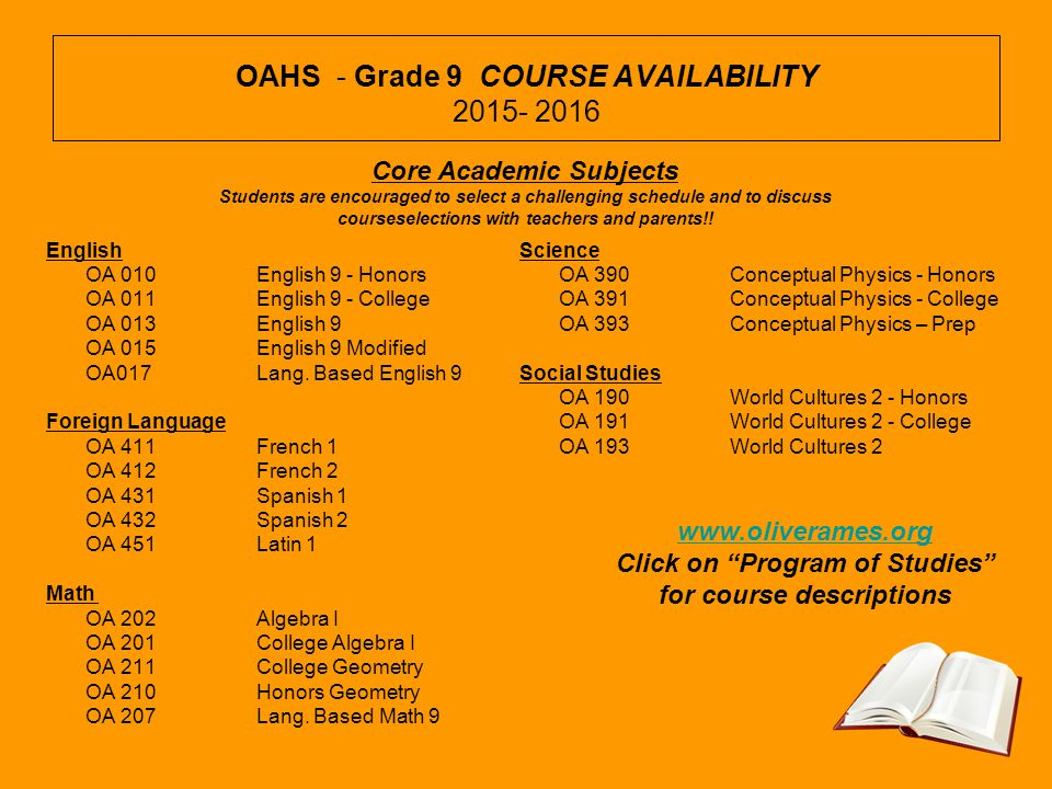 OAHS - Grade 9 COURSE AVAILABILITY 2015- 2016