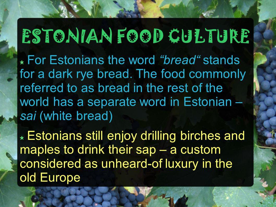 ESTONIAN FOOD CULTURE