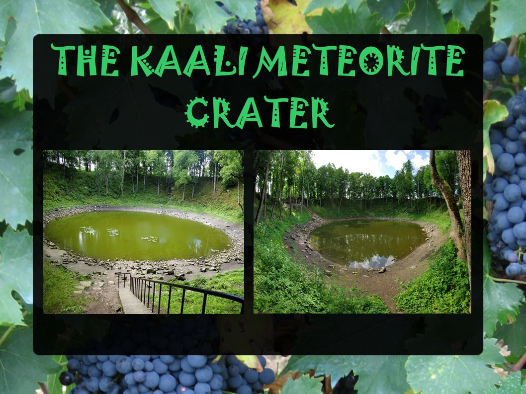 THE KAALI METEORITE CRATER