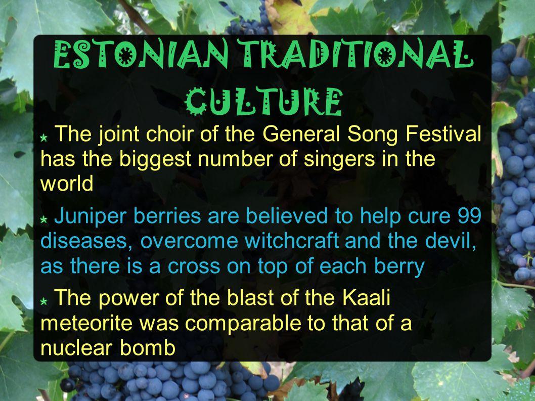 ESTONIAN TRADITIONAL CULTURE
