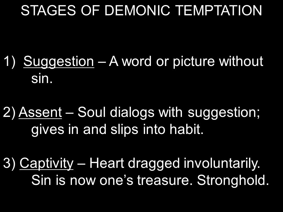 STAGES OF DEMONIC TEMPTATION