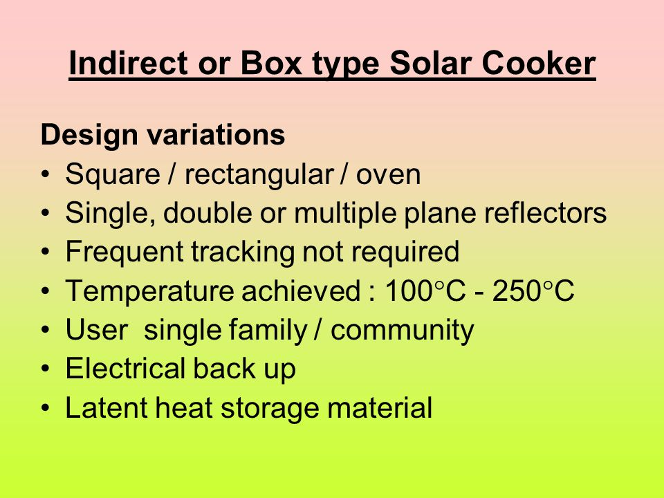 Indirect or Box type Solar Cooker