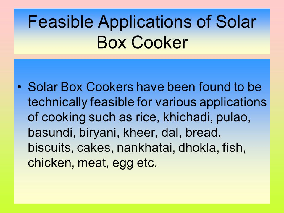 Feasible Applications of Solar Box Cooker