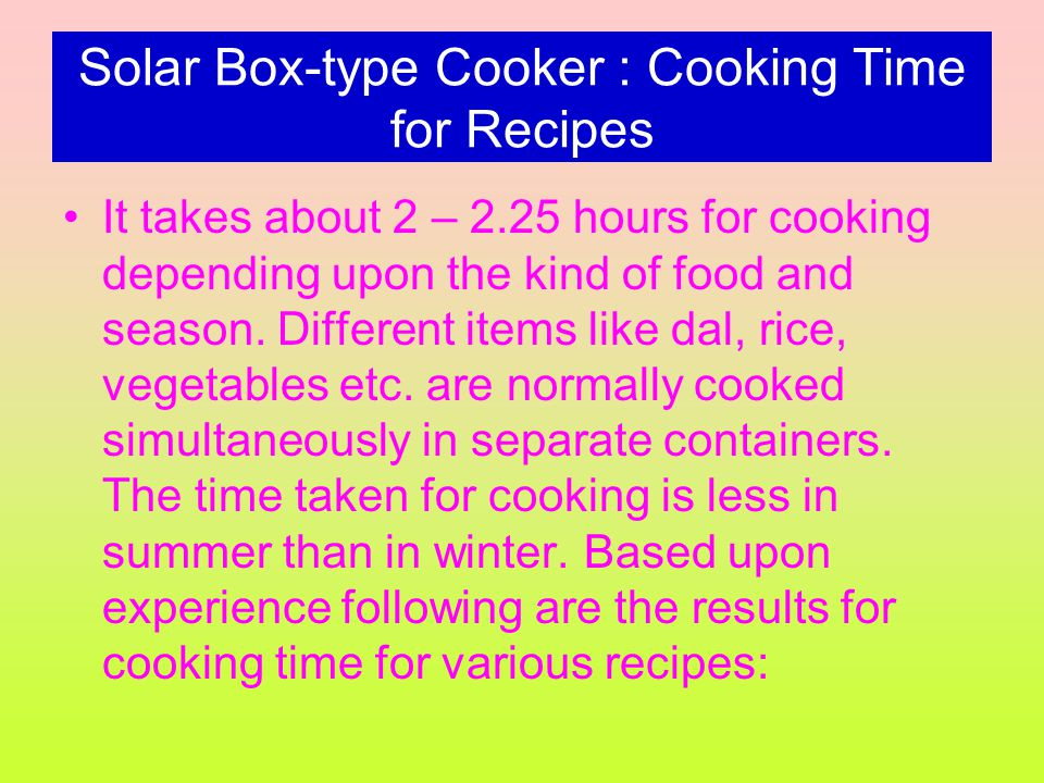 Solar Box-type Cooker : Cooking Time for Recipes