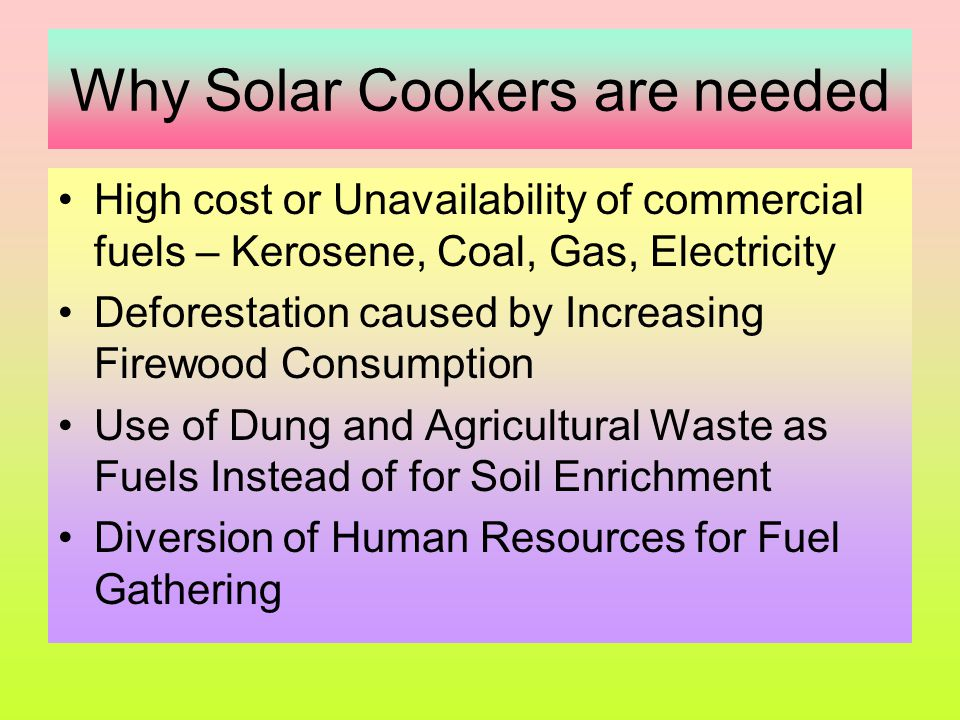 Why Solar Cookers are needed