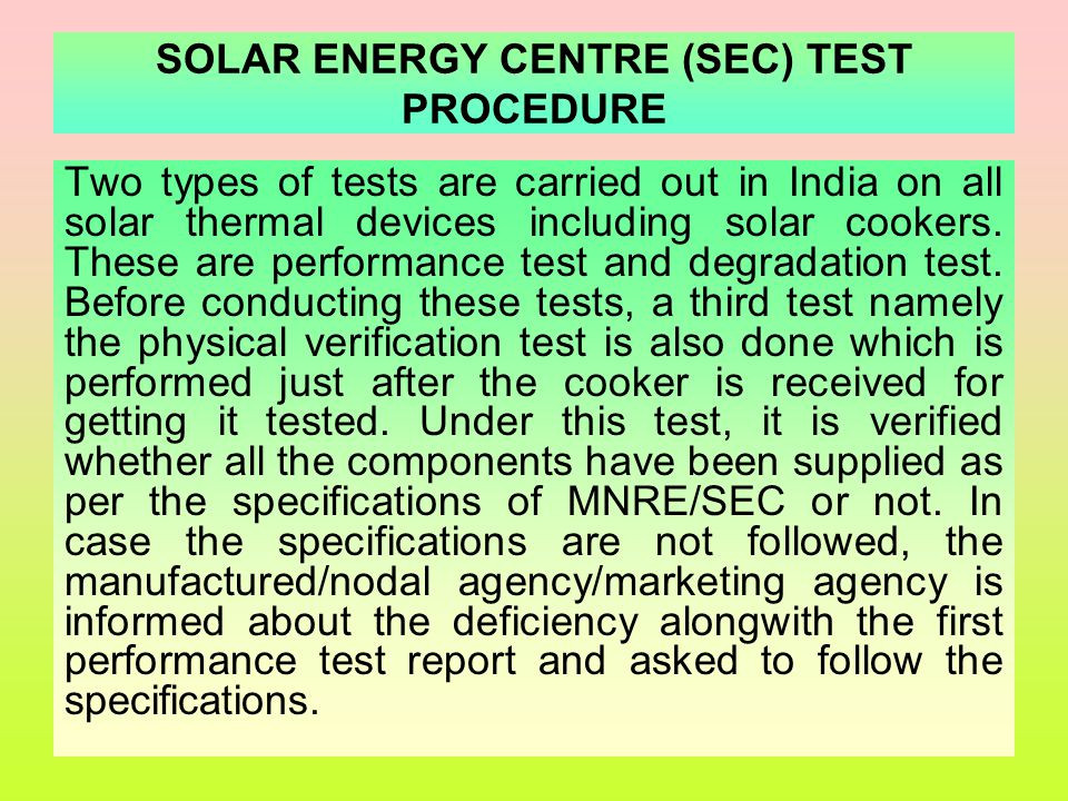 SOLAR ENERGY CENTRE (SEC) TEST PROCEDURE