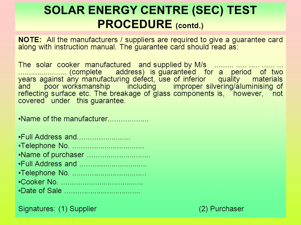 SOLAR ENERGY CENTRE (SEC) TEST PROCEDURE (contd.)