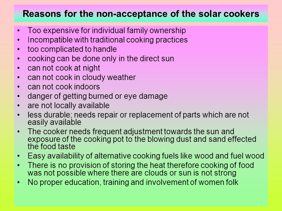 Reasons for the non-acceptance of the solar cookers