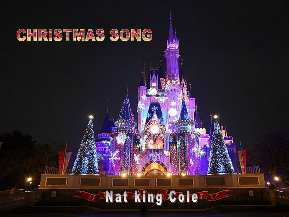 CHRISTMAS SONG Nat king Cole