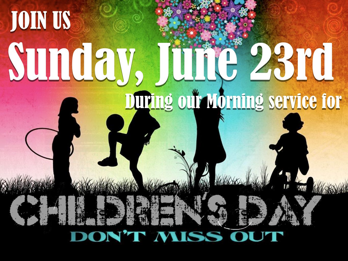 JOIN US Sunday, June 23rd During our Morning service for