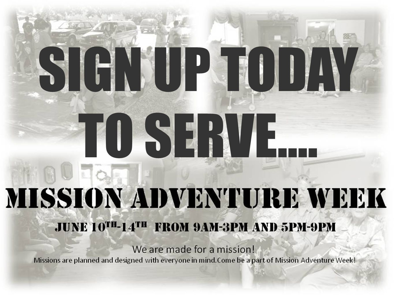 SIGN UP TODAY TO SERVE....