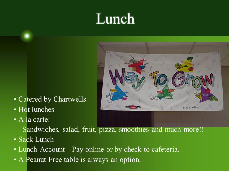 Lunch • Catered by Chartwells • Hot lunches • A la carte: