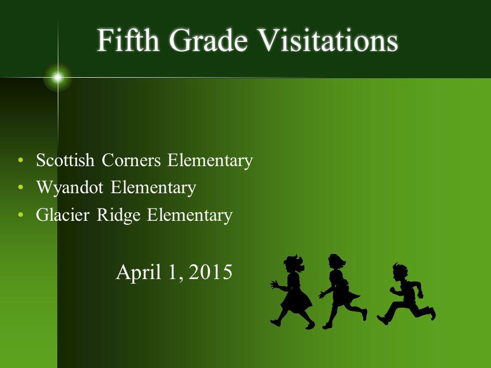 Fifth Grade Visitations