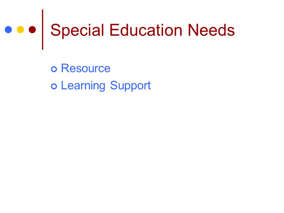 Special Education Needs
