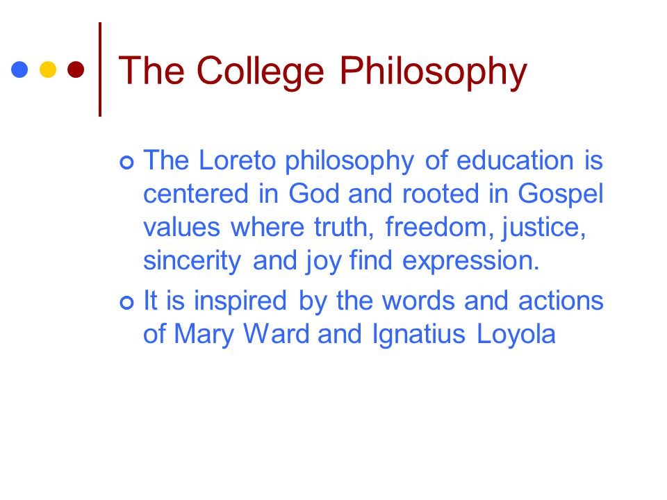 The College Philosophy