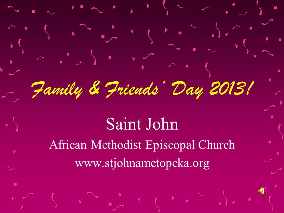 Saint John African Methodist Episcopal Church www.stjohnametopeka.org
