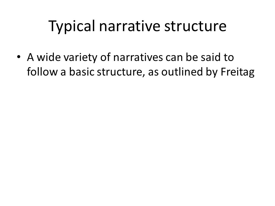 Typical narrative structure