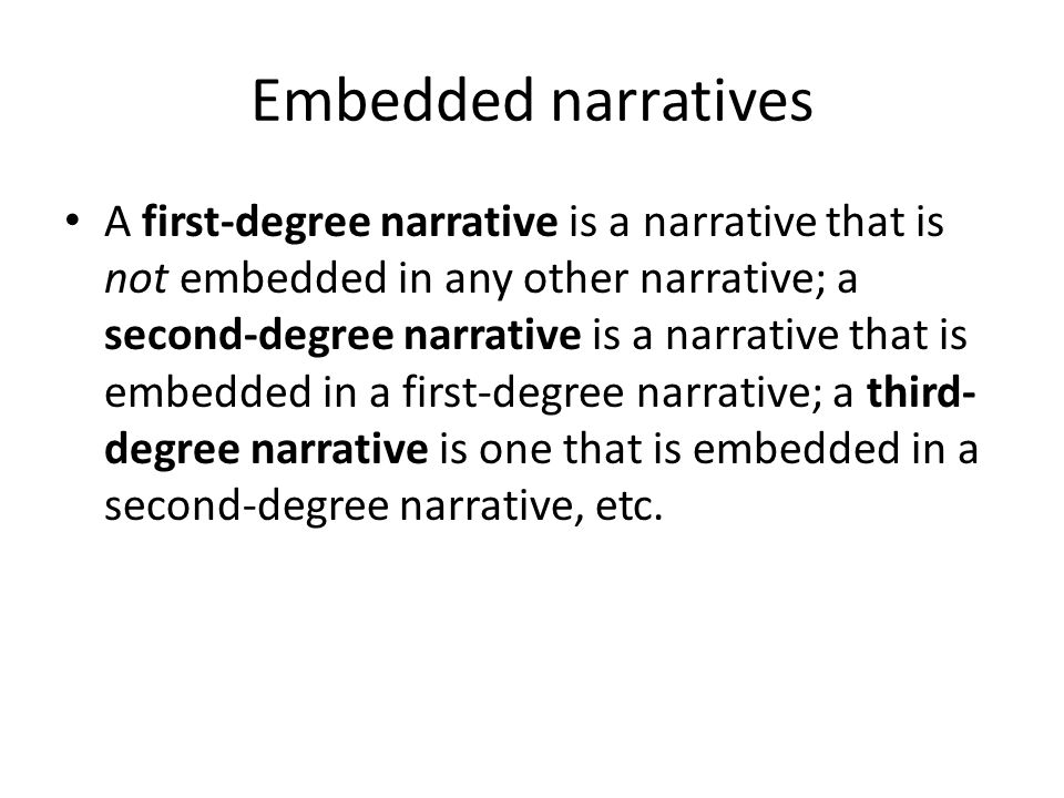Embedded narratives