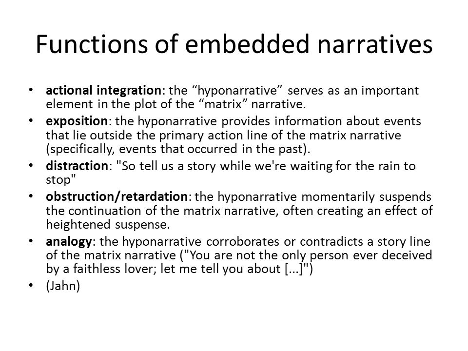 Functions of embedded narratives