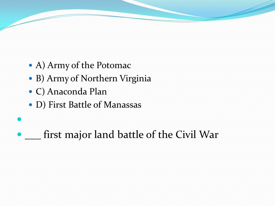 ___ first major land battle of the Civil War