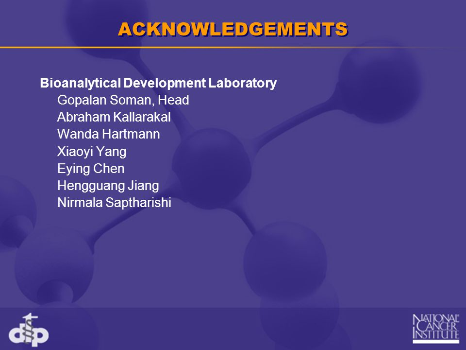 ACKNOWLEDGEMENTS Bioanalytical Development Laboratory