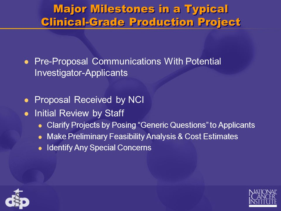Major Milestones in a Typical Clinical-Grade Production Project