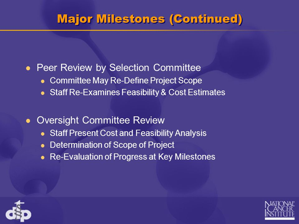 Major Milestones (Continued)