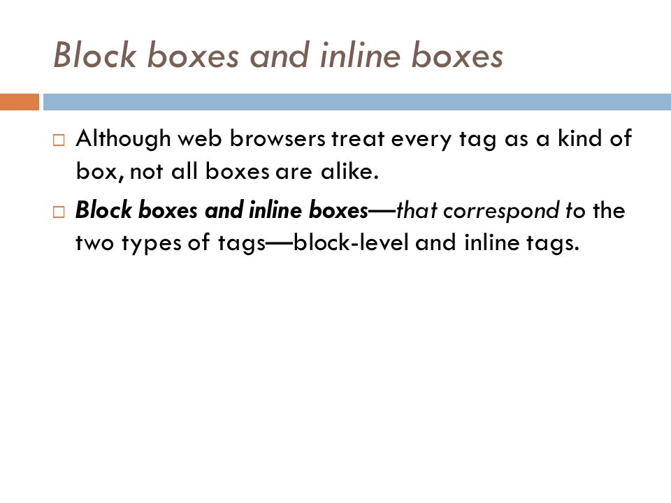 Block boxes and inline boxes