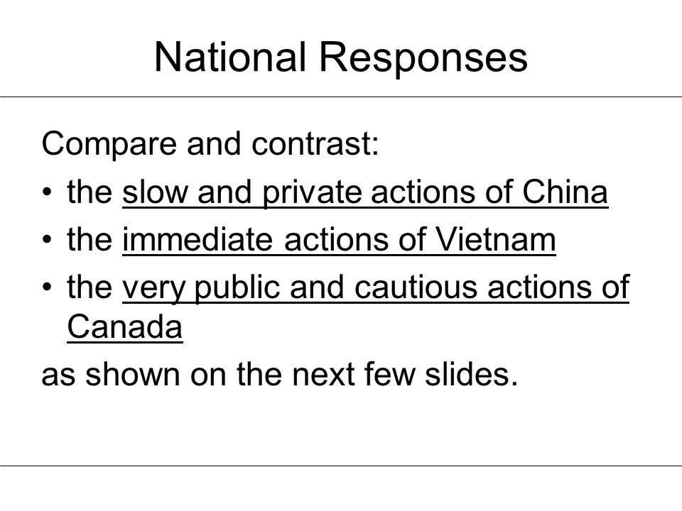 National Responses Compare and contrast: