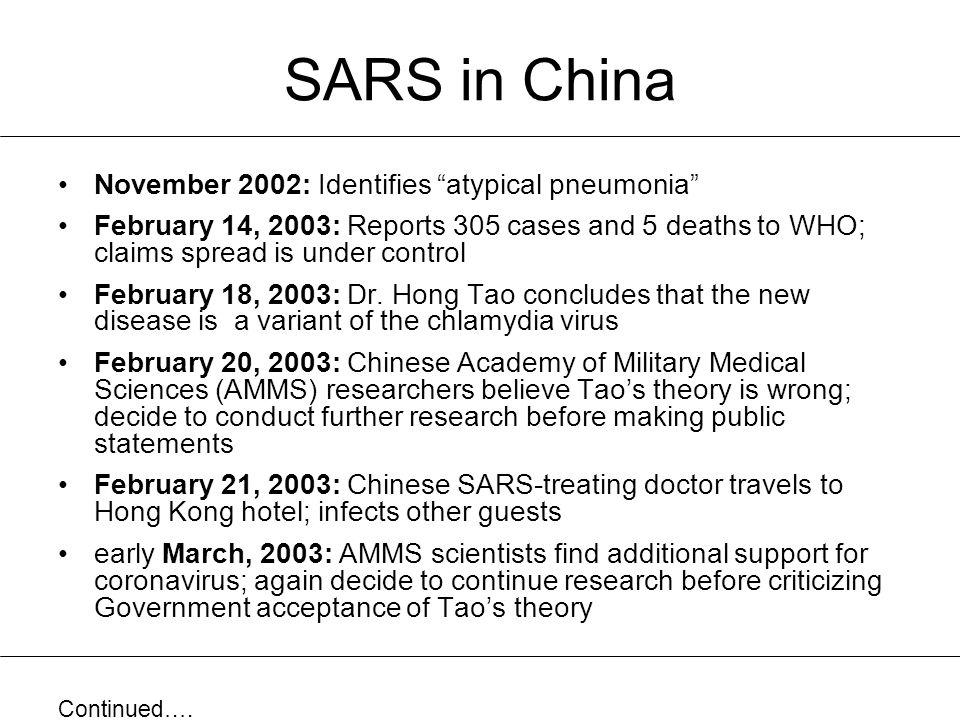 SARS in China November 2002: Identifies atypical pneumonia