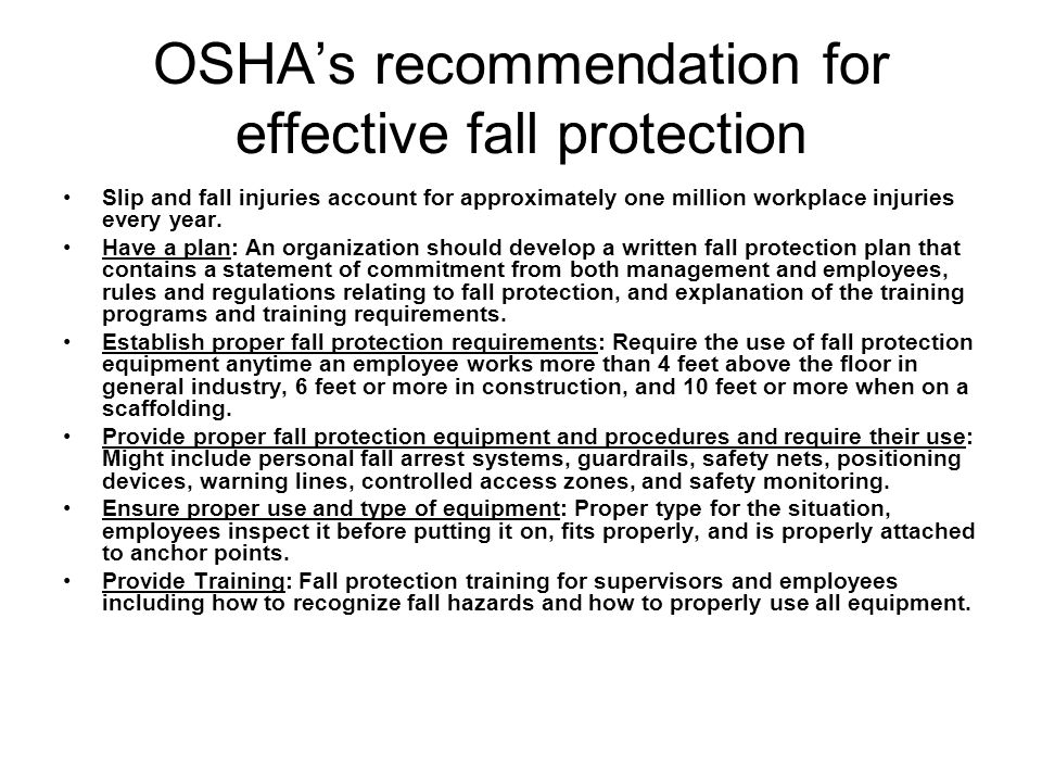 OSHA's recommendation for effective fall protection