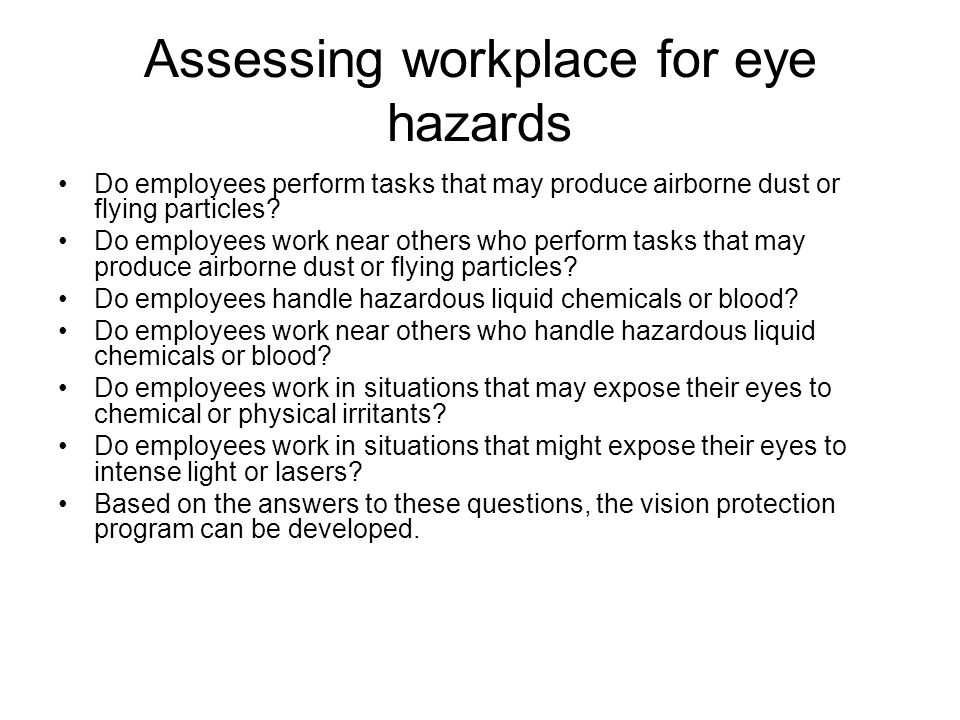 Assessing workplace for eye hazards